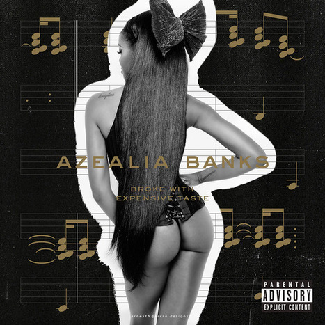 """Review • Azealia Banks """"Broke With Expensive Taste"""" @@@½   CHRONYX.be : we love urban music !   Scoop.it"""