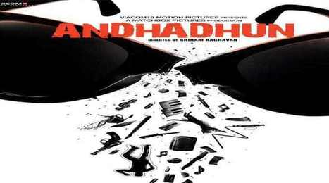 Andhadhun In Upcoming Bollywood Movies Scoop It