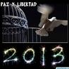 Paz, justicia y libertad