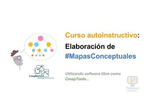 Curso de autoformación: Elaboración de mapas conceptuales con CmapTools   Profesoronline   Scoop.it