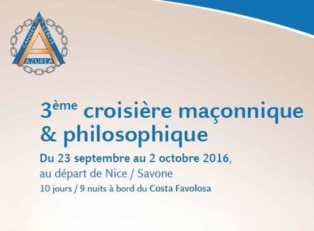 3eme Croisière maçonnique et philosophique - Hiram.be | L'actualité maçonnique | Scoop.it