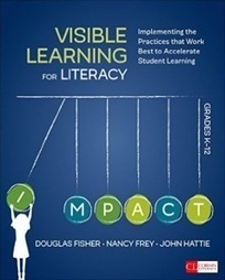 Visible Learning for Literacy - New Book by Hattie, Fisher, Frey - VISIBLE LEARNING | Visible Learning: Learning Goals, Success Criteria & Formative Assessment | Scoop.it