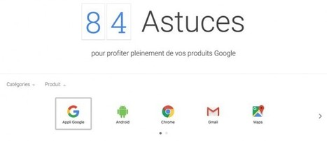 84 astuces by Google | Documents pédagogiques | Scoop.it