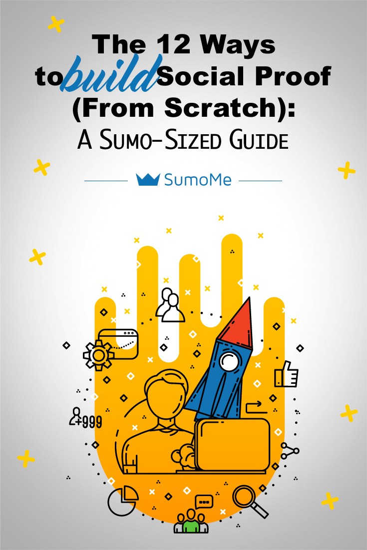 12 Ways to Build Social Proof (From Scratch): A Sumo-Sized Guide – SumoMe