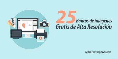 25 Mejores Bancos de Imágenes Gratis de Alta Resolución � | Aplicaciones y Herramientas . Software de Diseño | Scoop.it