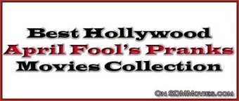 Top 10 Best Movies For April Fools Pranks | Hollywood Movies List | Scoop.it