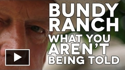 Bundy Ranch - What You're Not Being Told | Thinking out loud | Scoop.it