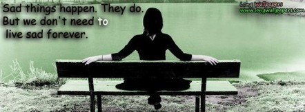 Sad Things Quote Facebook Cover | Long HD Wallpapers for PC Background | Excellent Pent Coat For Men 2012 | Scoop.it