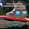 YAMMER DEC Hoverboard Education 2.0+