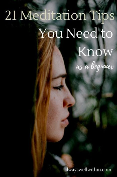 21 Meditation Tips You Need to Know As a Beginner | Personal Branding & Leadership Coaching | Scoop.it