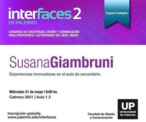 Congreso Interfaces Universidad de Palermo | Bitácora de una profesora digital | Scoop.it