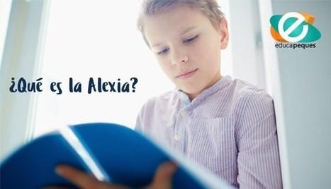 Alexia. Dificultades en la comprensión de la lectura | Bibliotequesescolars | Scoop.it