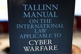 First cyber war manual released | COMPLEX ADAPTIVE SYSTEMS IN NATIONAL SECURITY | Scoop.it