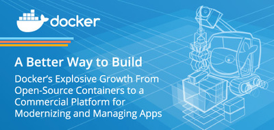 Docker's Tools of Mass Innovation: Explosive Growth From Open-Source Containers to Commercial Platform for Modernizing and Managing Apps - HostingAdvice.com