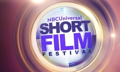NBCUniversal Short Film Festival Now Open for Submissions | CLOVER ENTERPRISES ''THE ENTERTAINMENT OF CHOICE'' | Scoop.it