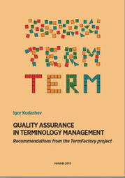 Quality Assurance in Terminology Management: Recommendations from the TermFactory Project | terminology and translation | Scoop.it