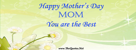 Facebook Cover Image - Mothers Day - TheQuotes.Net | Facebook Cover Photos | Scoop.it