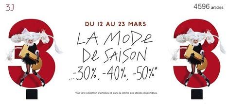 Du 12 au 23 mars, les Galeries Lafayette lancent les 3J avec des réductions jusqu'à -50% - Yes I Will | News from net | Scoop.it