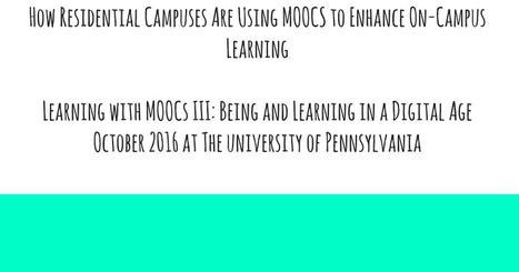 How Residential Campuses Are Using MOOCS to Enhance On-Campus Learning | Easy MOOC | Scoop.it