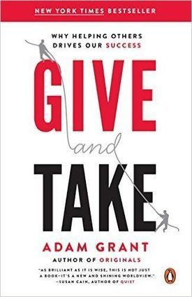 Give and Take, A Revolutionary Approach to Success - Free eBooks | Free Download Pdf Books | Scoop.it