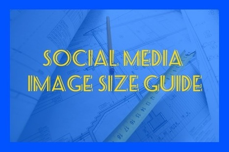 The Ultimate Guide to Using Images in Social Media | Pinterest for Business | Scoop.it