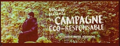 Biocoop présente la campagne responsable | Innovation sociale et internet | Scoop.it