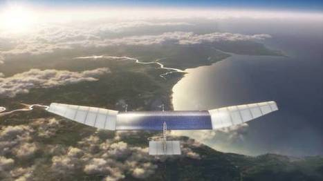 Facebook is building 747-sized drones that will beam broadband to the entire world | Mobile & Technology | Scoop.it