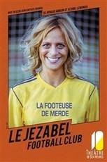 Le Jezabel Football Club | Média des Médias: Radio, TV, Presse & Digital. Actualités Pluri médias. | Scoop.it