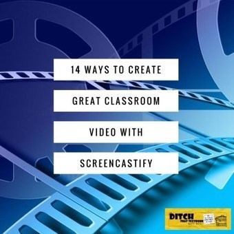 14 ways to create great classroom video with Screencastify | computer tools | Scoop.it