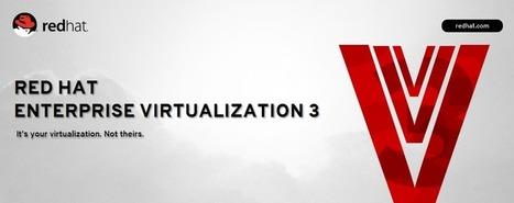 Virtualisation de serveurs : avec RHEV 3.0, Red Hat tente de combler son retard | LdS Innovation | Scoop.it