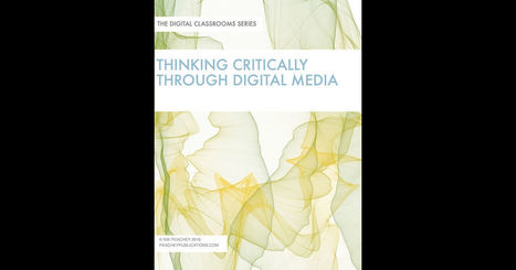 Thinking Critically Through Digital Media by Nik Peachey | English Language Teaching | Scoop.it