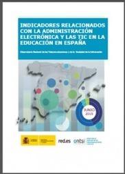 Dossier indicadores relacionados con la administración electrónica y las TIC en la educación en España (ONTSI) | @dministracion | Scoop.it