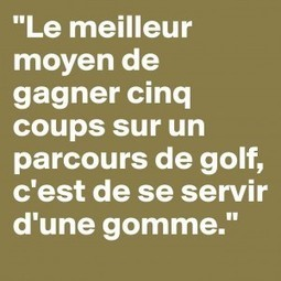 Citation Golf de Dave Barry | Le Meilleur du Golf | Scoop.it