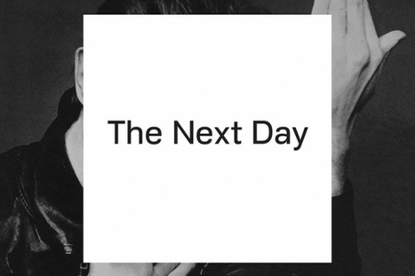 STREAM David Bowie's Entire 'The Next Day' Right Now... | ...Music Artist Breaking News... | Scoop.it