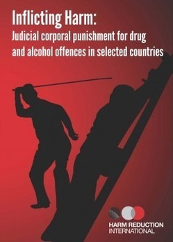 New Report: Thousands caned, whipped, lashed or flogged each year for drug and alcohol offences | Drugs, Society, Human Rights & Justice | Scoop.it