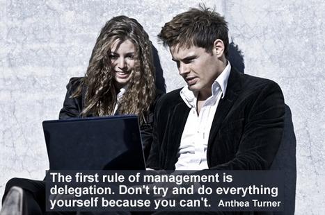 Leadership Mantra:Delegation. | PEOPLE BUILDING | Scoop.it
