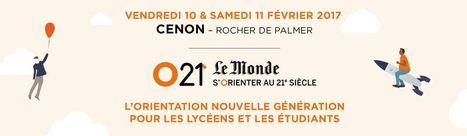 Inscription à O21- S'orienter au XXI° siècle | COMUE Aquitaine | Scoop.it