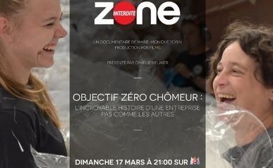 A revoir : le documentaire «Objectif zéro chômeur» de Zone Interdite –