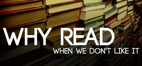 Why To Read: 10 Reasons Why Reading Books Will Save Your Life - Read | Reading Matters | Scoop.it