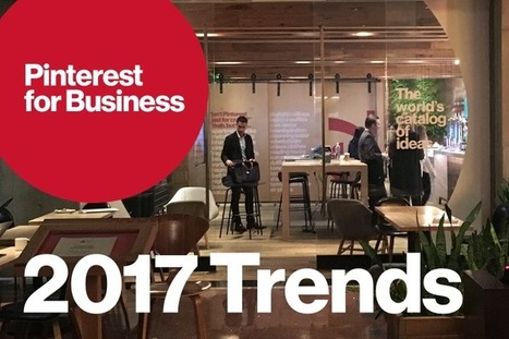 4 marketing trends to watch in 2017 | Pinterest | Scoop.it