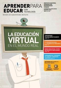 La Educación Virtual en el mundo real – Nuevo número gratuito de la revista Aprender para Educar con Tecnología   Recull diari   Scoop.it