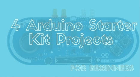 4 Arduino Starter Kit Projects for Beginners | Computer Science in Middle and High Schools | Scoop.it
