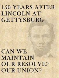 150 years after Lincoln at Gettysburg… Can we maintain our resolve? Our Union? | Politics for the Twenty-first Century | Scoop.it