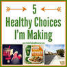Healthy choices that work for you