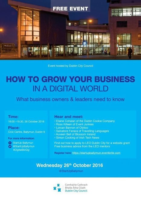@StartupBallymun  presents Growing your business in a digital world – what small business need to know… #digitalbizgig   Doing business in Ireland   Scoop.it