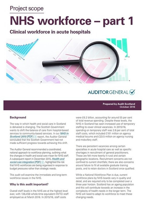 NHS workforce - part 1: clinical workforce in acute hospitals | Audit Scotland | Social services news | Scoop.it