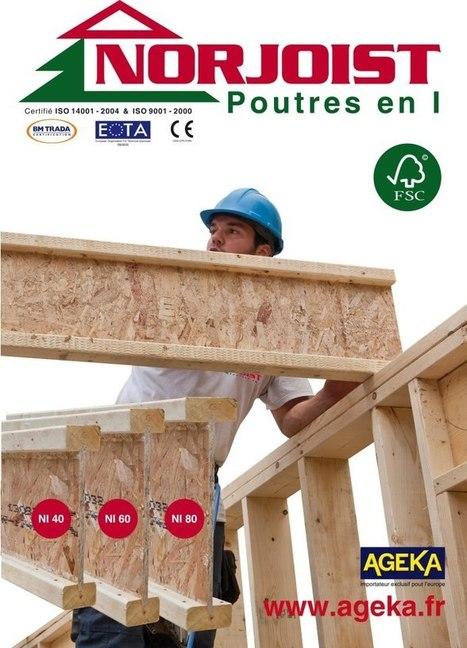 Poutres en I Norjoist   Ageka les matériaux pour la construction bois.   Scoop.it