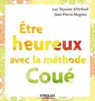 Emile Coué : le père de la psychologie positive!   Informations positives   Scoop.it