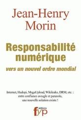 Jean-Henry Morin : La Responsabilité numérique - vers un nouvel ordre mondial | manually by oAnth - from its scoop.it contacts | Scoop.it