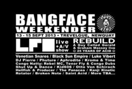 Bangface Weekender 2013 cancelled | DJing | Scoop.it
